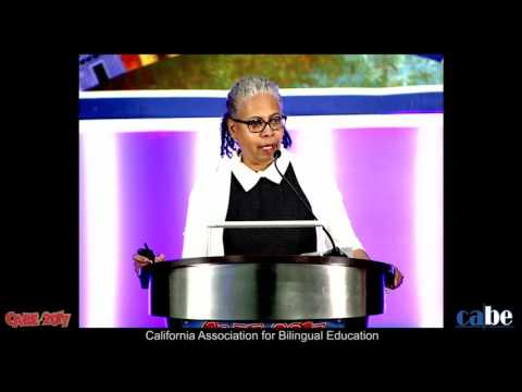 CABE 2017 - Gloria Ladson Billings - Keynote Speaker - Friday General Session
