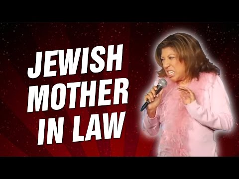 Jewish Mother In Law (Stand Up Comedy)