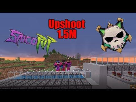 1.5M Upshoot raid!!! [] SaicoPvP Skeleton