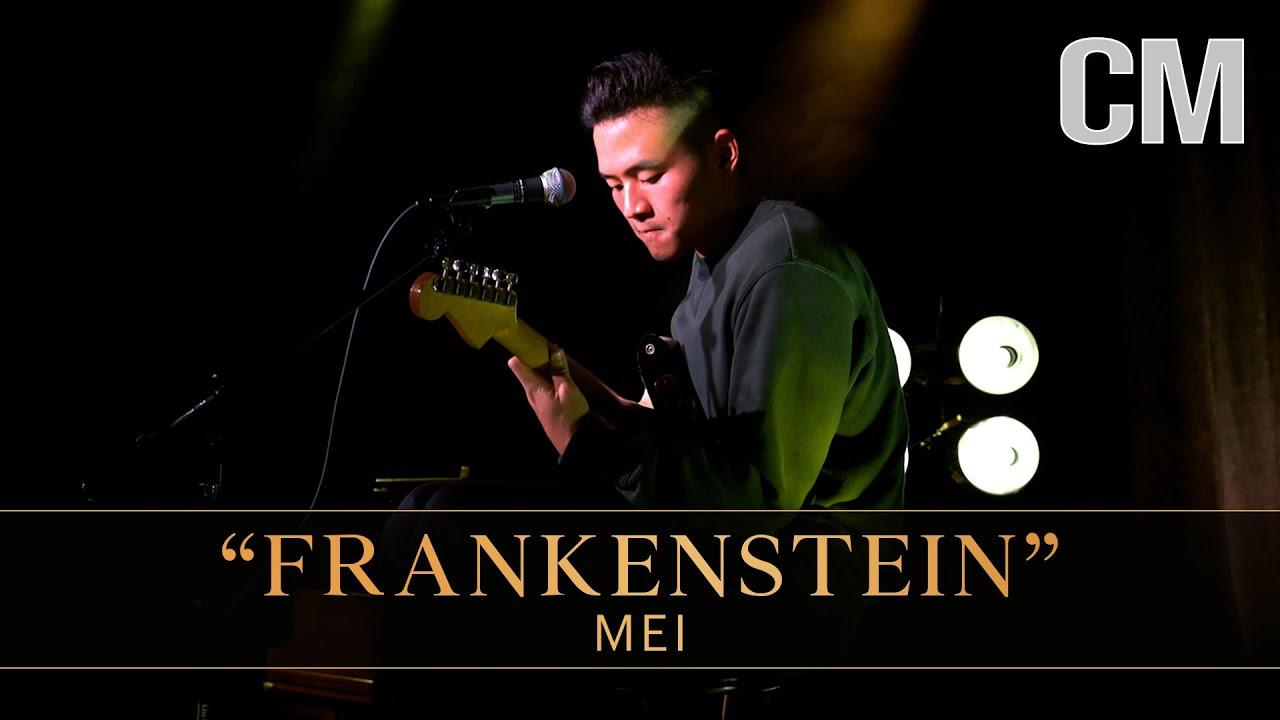 "Mei — ""Frankenstein"" (LIVE)"