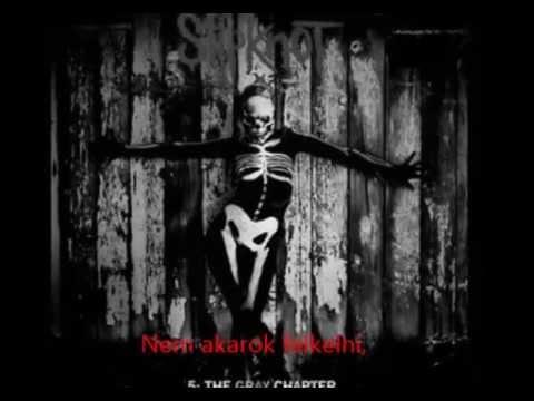Slipknot XIX- magyar felirattal mp3
