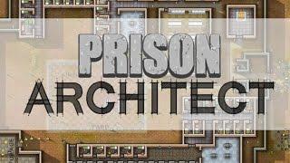 Prison Architect - ТЮРЕМНЫЙ Архитектор. Обзор часть 1 (вступление и обучение)