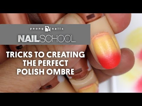 YN NAIL SCHOOL - TRICKS TO CREATING THE PERFECT POLISH OMBRE