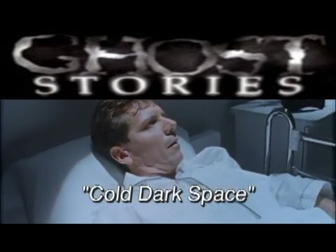 Ghost Stories Episode 14 - Cold Dark Space