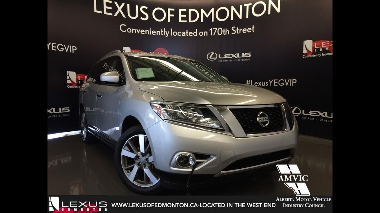 Used 2013 Silver Nissan Pathfinder 4WD Platinum In Depth Review | Sherwood  Park Alberta