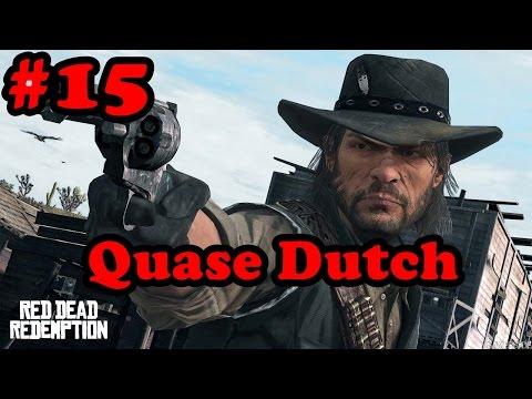 Red Dead Redemption #15 QUASE ACABANDO COM O DUTCH (XBOX 360)