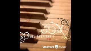 Meu Respirar - Vineyard Music
