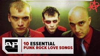 10 Essential Punk Rock Love Songs