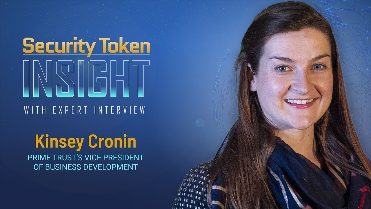 Security Token Insight: Expert Interview with Kinsey Cronin of Prime Trust