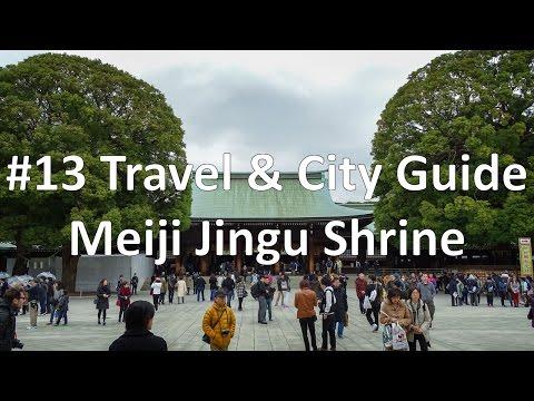 Episode 13 - Meiji-Jingu Shrine  | Tokyo (Travel & City Guide)