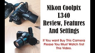 how to use Nikon L340 Tips  Nikon Coolpix L340 Review, Tips  and Settings In Hindi / Urdu