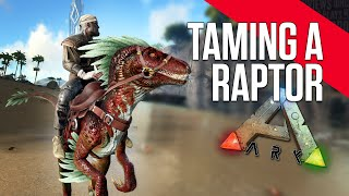 ARK: Survival Evolved - Taming a Raptor