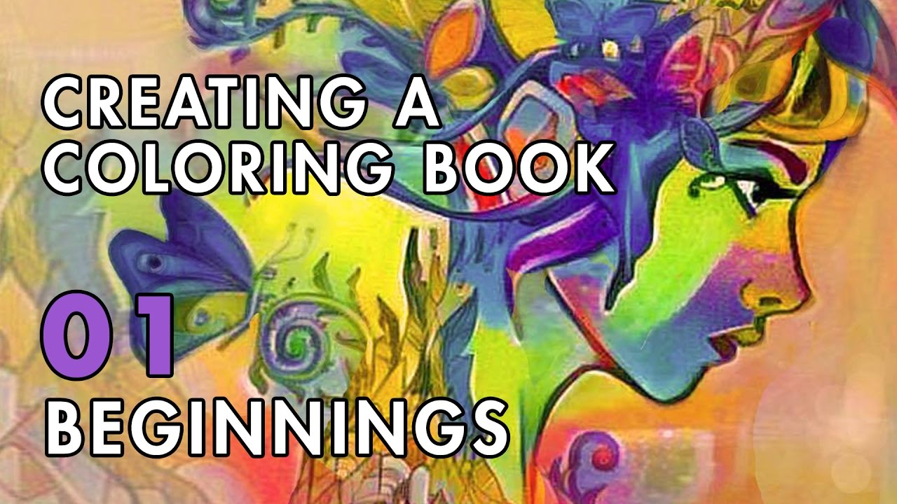 Creating A Coloring Book | VLOG 01: Beginnings - YouTube