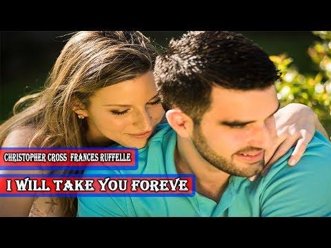Christopher Cross  Frances Ruffelle  I Will Take You Forever HD (Música Romântica)