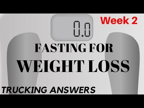Intermittent fasting to lose weight | Week 2 | Trucking Answers