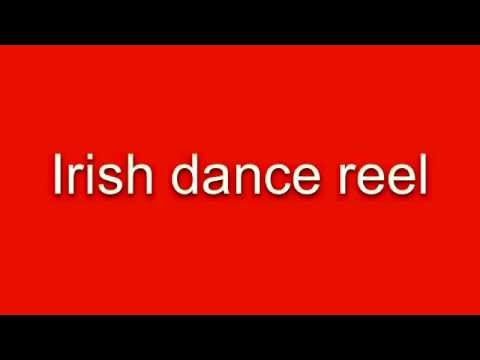 Irish Dance Reel Music