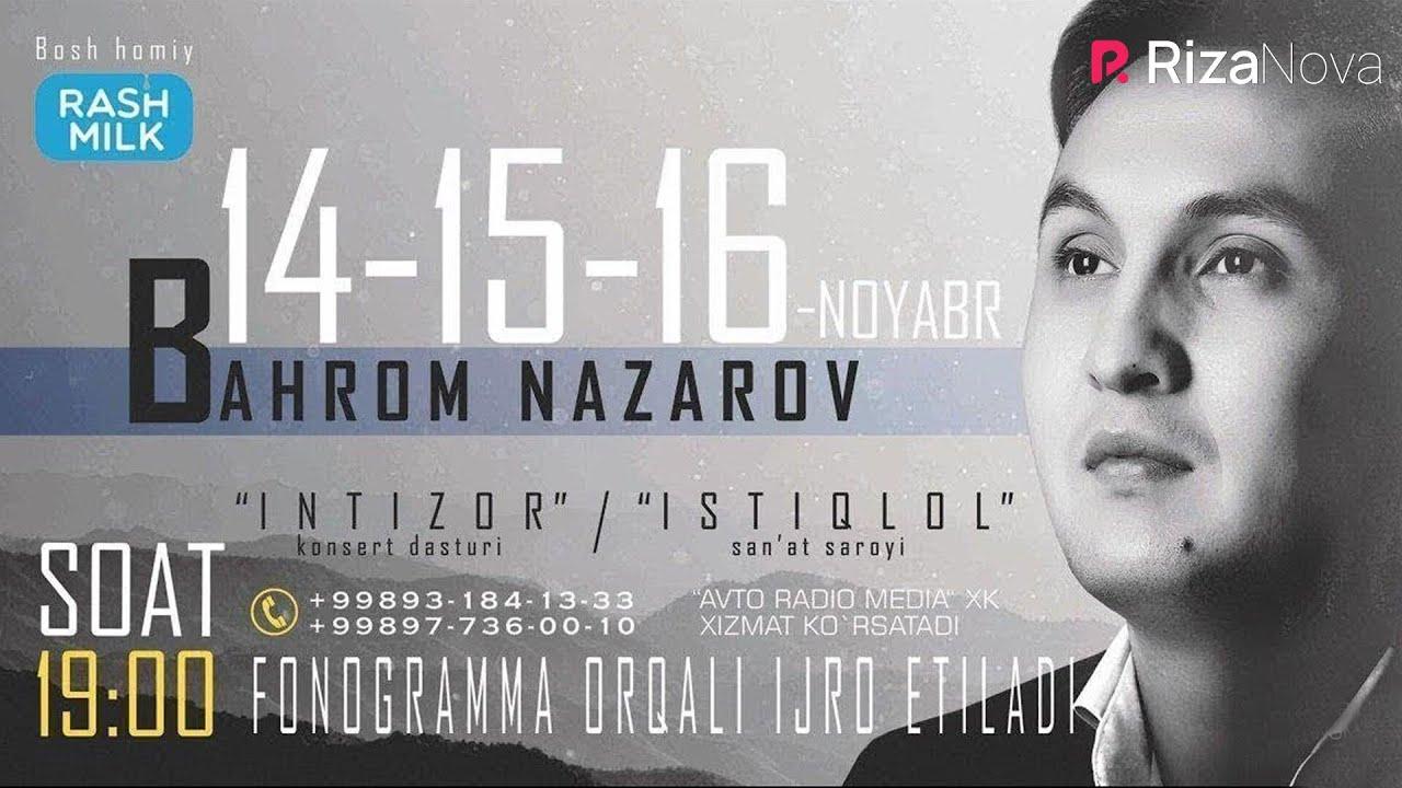 Bahrom Nazarov - Intizor nomli konsert dasturi 2017 #UydaQoling