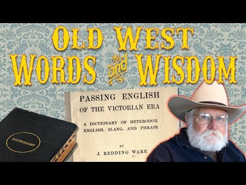 Western Slang, Lingo, and Phrases – A Writer's Guide to the Old West