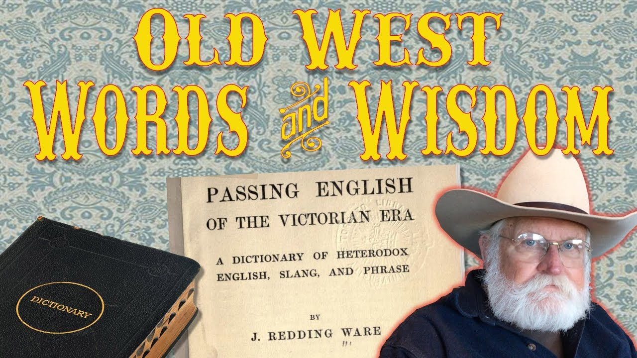 Western Slang, Lingo, and Phrases – A Writer's Guide to the