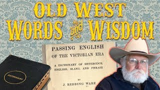 Old West Words and Wisdom