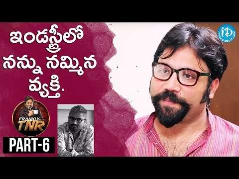 Sandeep Reddy Exclusive Interview Part #6 | Frankly With TNR || Talking Movies With iDream