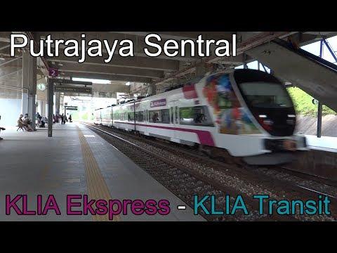 Putrajaya Sentral Station - KLIA Ekspress & KLIA Transit ERL (2018)