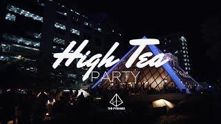 High Tea Party - The Pyramid