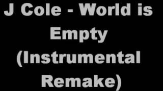 J Cole - World is Empty (instrumental remake)