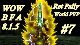 RET PALADIN WORLD PVP WOW BFA 8.1 #7