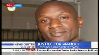 Justice for Wambui: Journalist found guilty of murdering wife jailed for 10 years