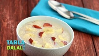 Banana Apple Porridge (healthy Breakfast) By Tarla Dalal