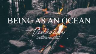 Being As An Ocean - Dissolve Instrumental