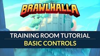 Basic Controls - Brawlhalla Training Room Tutorial