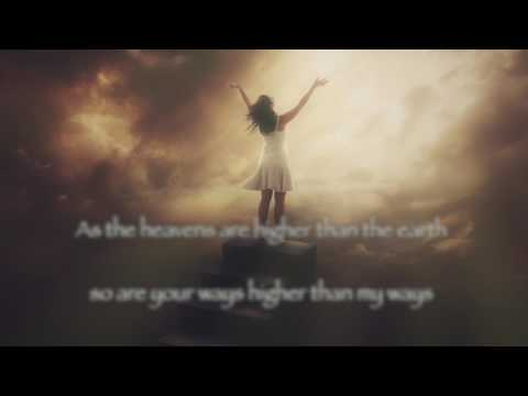 Take Me Higher (Christian Worship Music 2018) (Lyrics Video) by New Day Praise