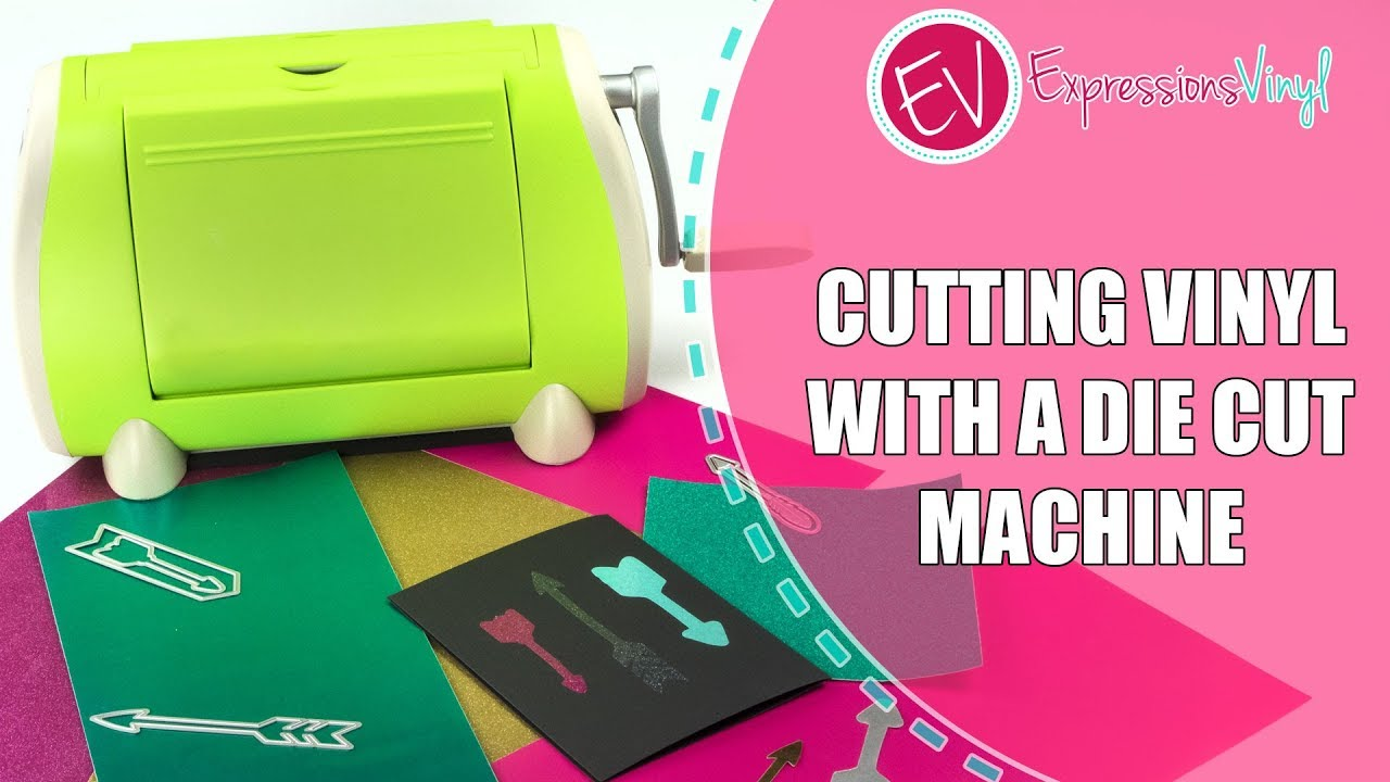 Cutting Vinyl With a Die Cut Machine