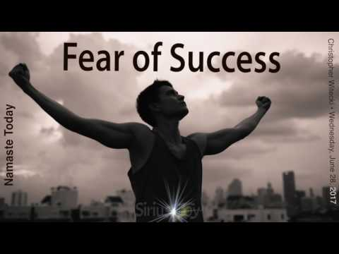 Namaste Today: Fear of Success • Wednesday • 6/27/17