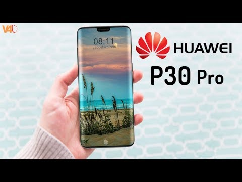 Huawei P30 Pro Release Date, Price, First Look, Specs, Features, Camera, 5000mAh battery, Trailer