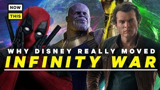 Why Disney Really Moved Infinity War | NowThis Nerd
