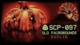 SCP-097 Old Fairgrounds Euclid Halloween SCP