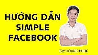 HƯỚNG DẪN SIMPLE FACEBOOK 2.1.9 ( Fix mời Livestream )