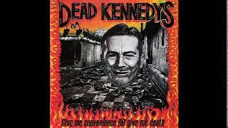D̲ead K̲e̲nnedys - G̲ive M̲e C̲o̲n̲venience or G̲ive M̲e D̲eath (Full Album)