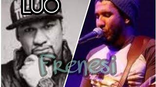 Pregador Luo e Rodox - Frenesi