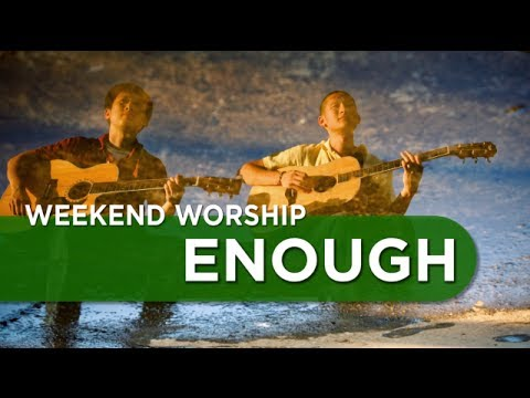 Enough - Chris Tomlin Cover | Weekend Worship with The Fu