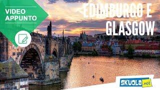 Edimburgo e Glasgow: storia delle città