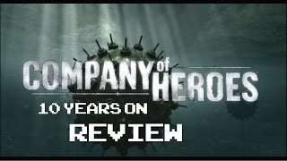 Company of Heroes- How