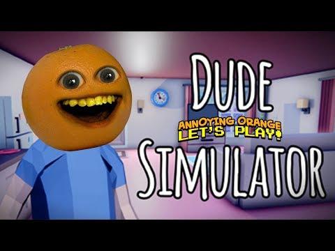 Dude Simulator [Annoying