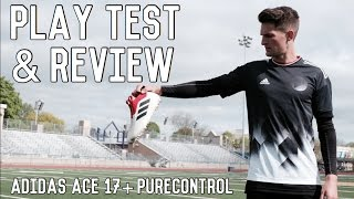 Play Test & Boot Review | ACE 17+ Purecontrol | Limited Edition Champagne Pack