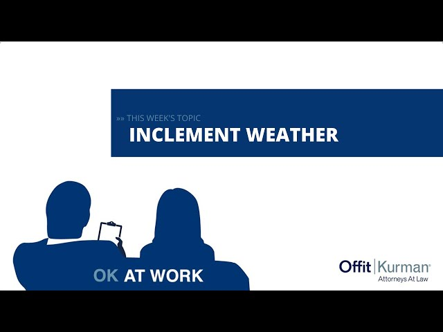 OK At  Work: Inclement Weather
