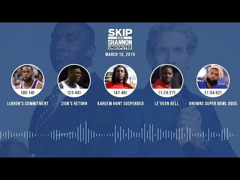 UNDISPUTED Audio Podcast (03.15.19) with Skip Bayless, Shannon Sharpe & Jenny Taft | UNDISPUTED