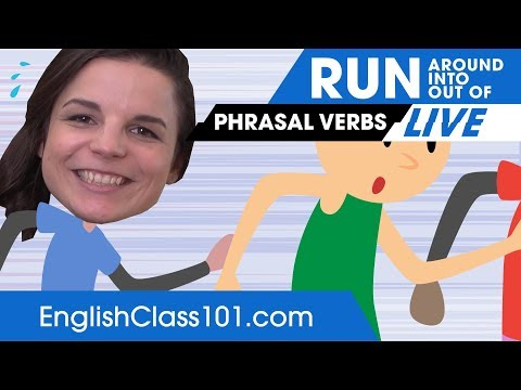 3 Phrasal Verbs with RUN: run around, run into, run out of 🔴